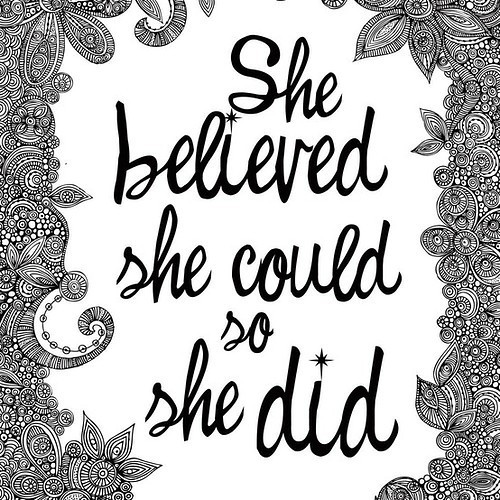 She_believed_believe1_words_inspiration_quote_jkjhk-1ce8f8ea5d55d87bdb6df11949e5cdaf_h_large