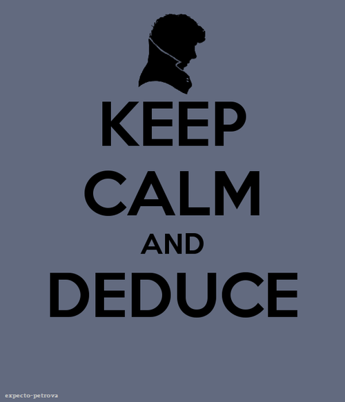 Keep_calm__deduce_by_berquinn-d58wknr_large