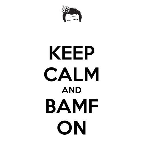 Keep-calm-and-bamf-on-2_large