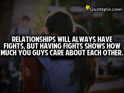 relationship quotes and sayings about fighting in relationships