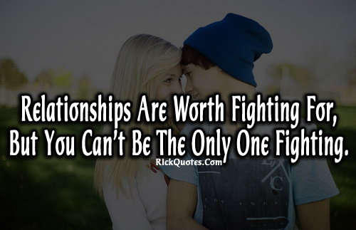 a relationship worth fighting for quotes