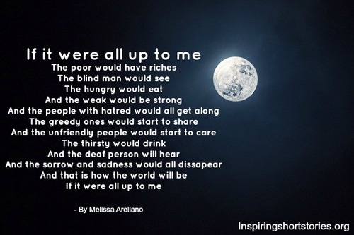inspirational-poems-if-it-were-all-up-to-me-inspiring-inspirational ...