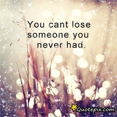 5496 large Quotes About Losing Someone You Love