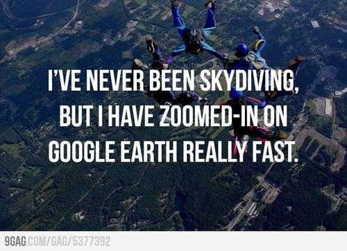 9GAG - Skydiving? Close enough.