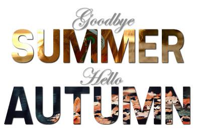 Autumn_fall_goodbye_summer_hello_autumn_hello_fall-d2cd4b44007dfb58cecb5cff8c89d53e_h_large