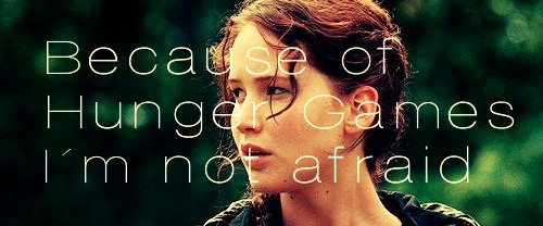 Hunger Games: don't fear