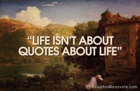 Life-Isnt-About-Quote-its-About-Life-Quote_large.jpg