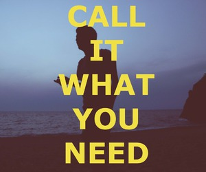 call it what you need