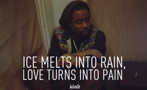 wale bad quotes tumblr - photo #20