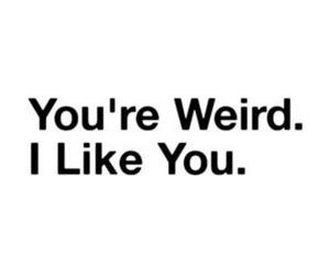 weird