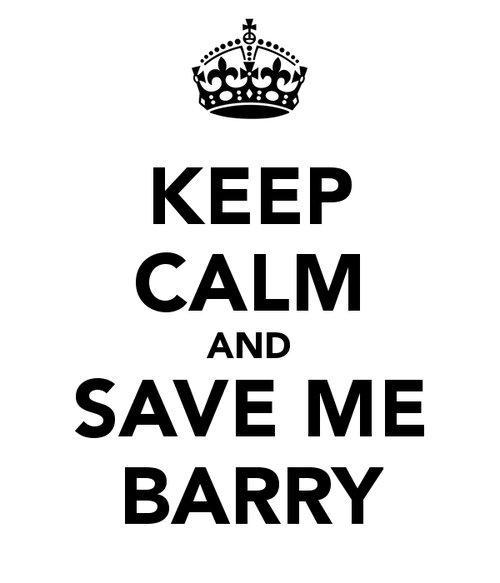 Keep-calm-and-save-me-barry-2_large