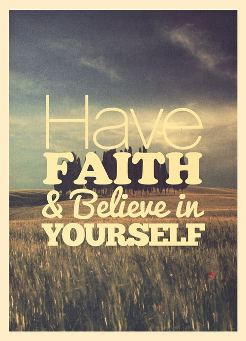 Have-faith-and-believe-in-yourself_large