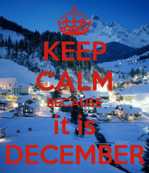 Keep-calm-because-it-is-december_large
