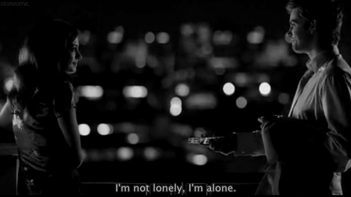 One Day (2011) Quote (About alone, lonely)