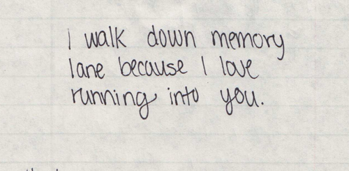 Memory Lane Quotes Tumblr
