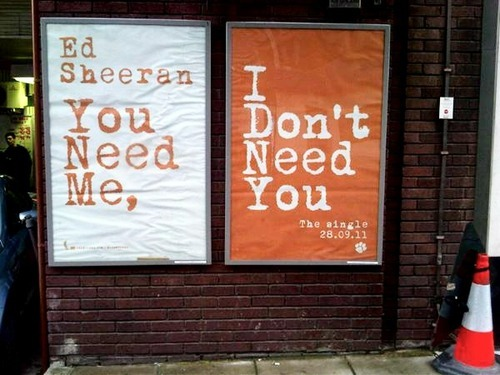 You need me i dont need you (in the style of ed sheeran)