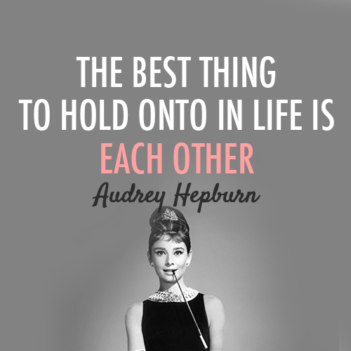 Audrey Hepburn Quotes About Love