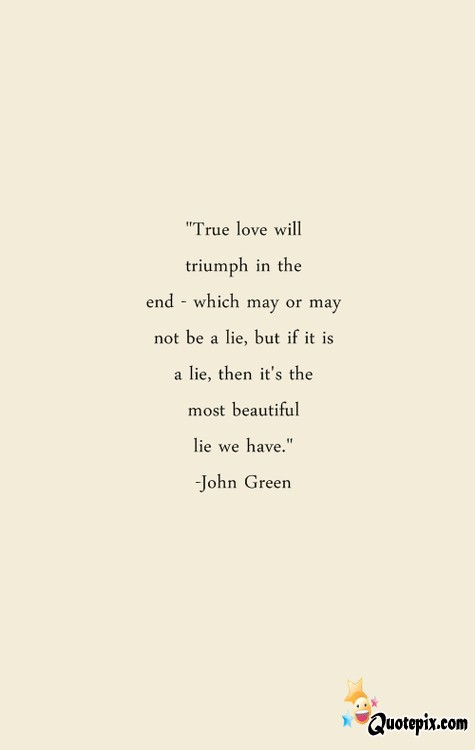 John Green - QuotePix.com - Quotes Pictures, Quotes Images, Quotes ...