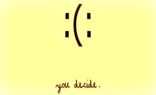 Decision-happy-sad-smile-favim.com-598704_large