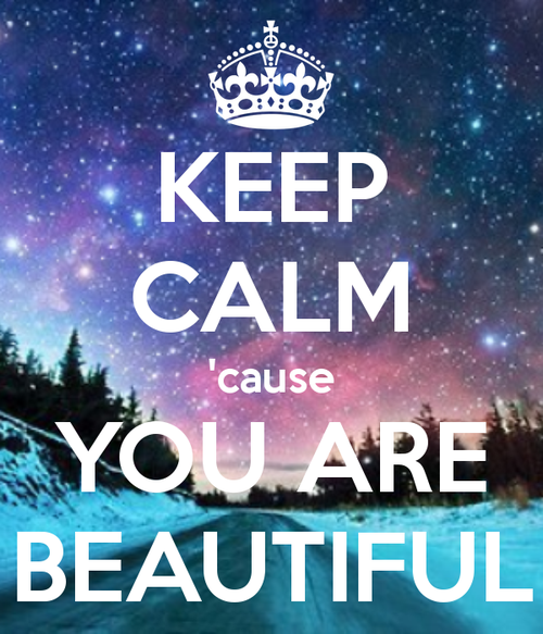 Keep-calm-cause-you-are-beautiful-15_large