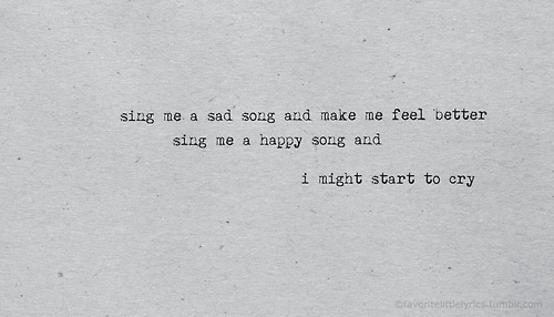 Utembler Solsng Interesting Sad Song Quotes Sad Quotes Tumblr About