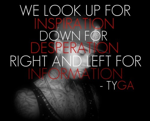 Tyga Quotes About Life: Tyga Twitter Quotes. QuotesGram