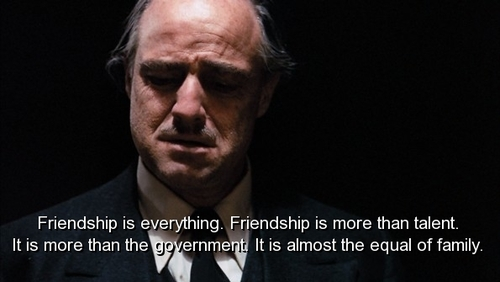 Friendship Quotes Godfather : Memorable quotes from the godfather quotesgram