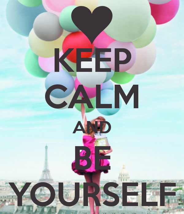 Group of KEEP CALM AND BE Keep Calm And Be Yourself