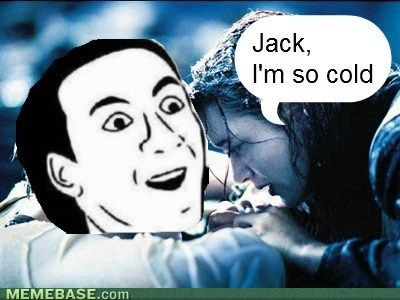 original jack im so cold ( haha!\u003c3 on we heart it,Im So Cold Meme
