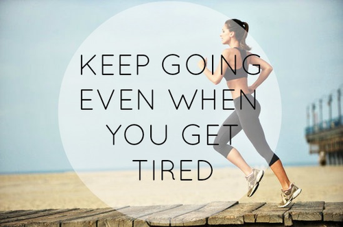 Keep_going_even_when_you_get_tired_51001948e087c332619599f3_large