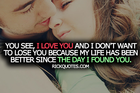 Love Quotes | Since I Found You ~ Rick Quotes