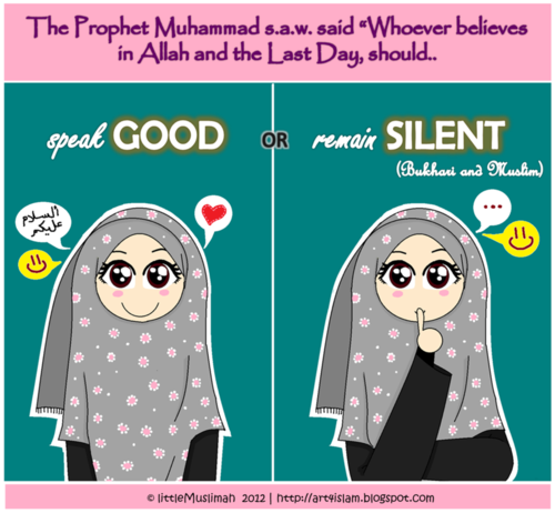 Speak_good_or_remain_silent_by_littlemuslimah-d55wzsb_large