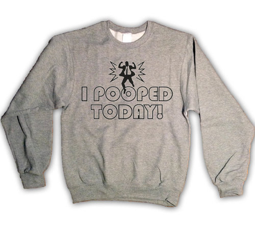 il 570xN.414640570 d9xy large I Pooped Today Mens Sweatshirt Crewneck Poop Funny by MindfulWear