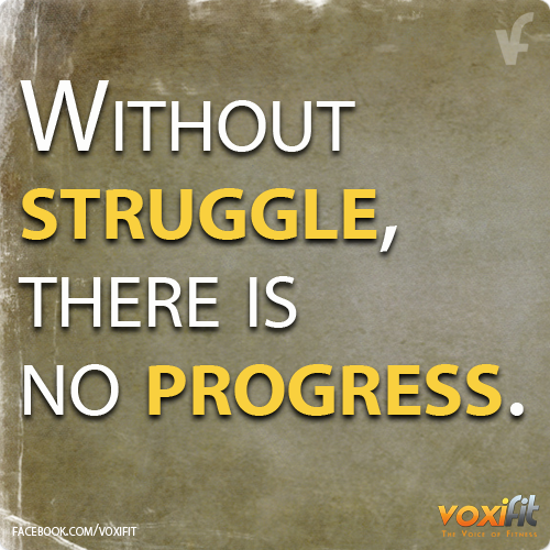 Fitness-motivation_without-struggle-there-is-no-progress_large