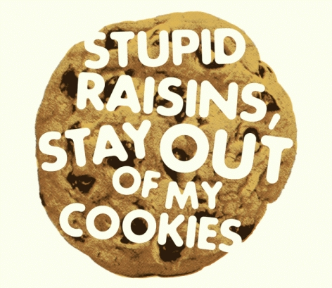 Threadless Kids - Stupid raisins, stay out of my cookies