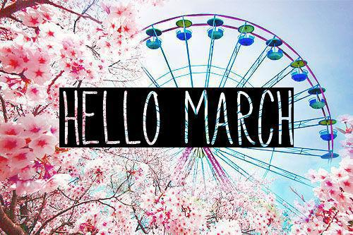 Tumblr Uploaded By Cryzel On We Heart It: Goodbye February, Hello March! ♡