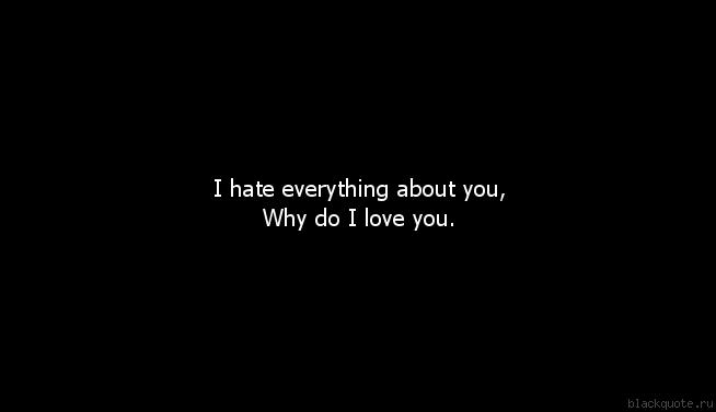 Group of i hate everything I Hate Everything About You Why Do I Love You