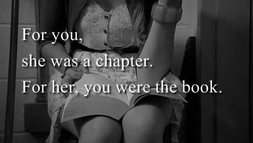 For you she was a chapter | via Tumblr
