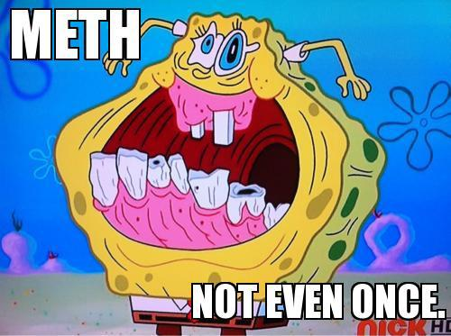 [Image: Meth-Not-Even-Once-Spongebob_large.jpg]