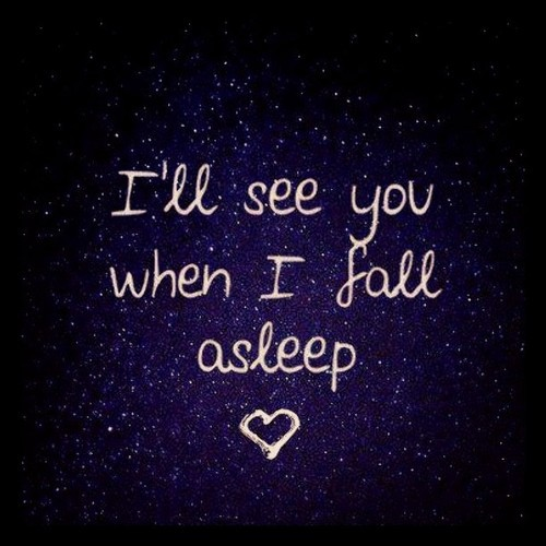 Ll see you in my dreams tonight