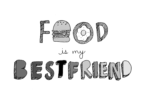Cute Food Quotes Tumblr: Food Is My Bestfriend :'3 By Margo_Lippens