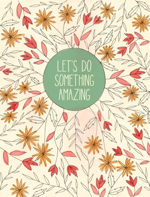 Lets-do-something-amazing-600x787_large