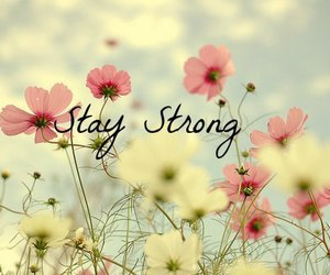 stay strong | via Tumblr