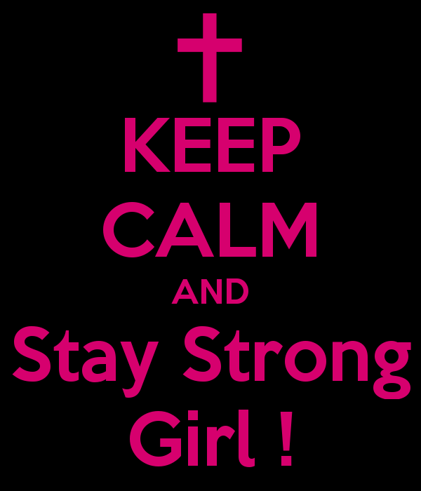BKeep Calm B And Girly BGirl