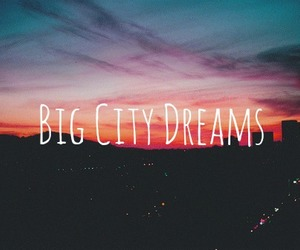 big city dreams