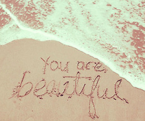 you are beautiful♥ | via Tumblr