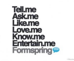 ask me