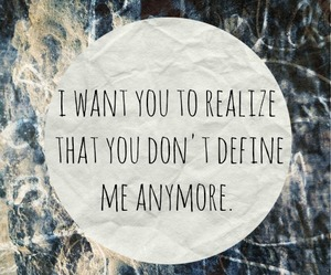 you don't define me