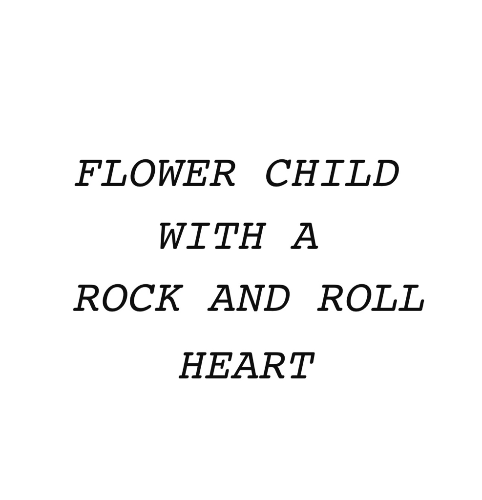 Rock And Roll Quotes: #flower #child #rockit #heart #love #girl #quote