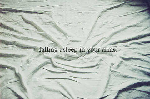 Quote,l,lovely,quotes,sleep,in,your,arms,sleep-15483a954d685b5044aa252cb524f670_h_large